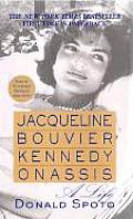 Jacqueline Bouvier Kennedy Onassis A Life