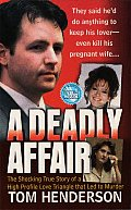 A Deadly Affair (St. Martin's True Crime Library)