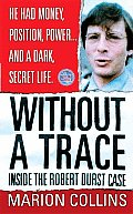 Without a Trace (St. Martin's True Crime Library)