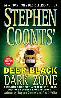 Stephen Coonts' Deep Black Dark Zone (Deep Black Series) Cover
