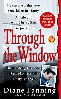 Through the Window (St. Martin's True Crime Library) Cover
