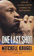 One Last Shot The Story of Michael Jordans Comeback