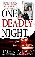One Deadly Night A State Trooper Triple Homicide & a Search for Justice