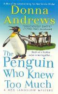 Meg Langslow Mysteries||||The Penguin Who Knew Too Much||||Penguin Who Knew Too Much