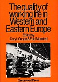 Quality of Working Life in Western and Eastern Europe