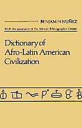 Dictionary of Afro$latin American Civilization.
