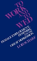 To Work and to Wed: Female...