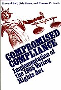 Contributions in Political Science #66: Compromised Compliance: Implementation of the 1965 Voting Rights ACT