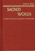 American Popular Culture, #4: Sacred Words: A Study of Navajo Religion and Prayer Cover