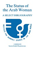 The Status of the Arab Woman: A Select Bibliography