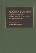Modern Ireland: A Bibliography on Politics, Planning, Research, and Development