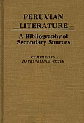 Peruvian Literature: A Bibliography of Secondary Sources