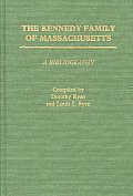 The Kennedy Family of Massachusetts: A Bibliography