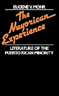 Nuyorican Experience: Literature of the Puerto Rican Minority