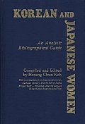 Korean and Japanese Women: An Analytic Bibliographical Guide