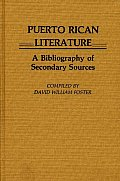 Puerto Rican Literature: A Bibliography of Secondary Sources