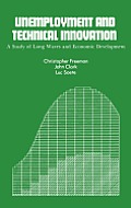 Unemployment and Technical Innovation: A Study of Long Waves and Economic Development