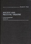 Ancient and Medieval Theatre: A Historiographical Handbook