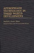 Appropriate Technology in Third World Development