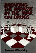 Breaking the Impasse in the War on Drugs
