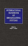 International Handbook of Broadcasting Systems