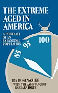 The Extreme Aged in America: A Portrait of an Expanding Population