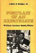 Portrait of an Expatriate: William Gardner Smith, Writer