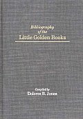 Bibliographies and Indexes in American History, #7: Bibliography of the Little Golden Books
