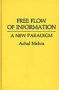 Free Flow of Information: A New Paradigm