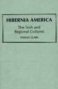 Hibernia America: The Irish and Regional Cultures