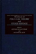 Handbook of Political Theory and Policy Science