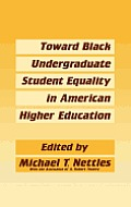 Toward Black Undergraduate Student Equality in American Higher Education