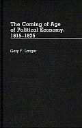The Coming of Age of Political Economy, 1815-1825.