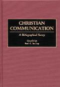 Christian Communication: A Bibliographical Survey