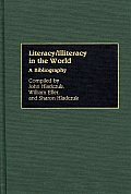 Literacy/Illiteracy in the World: A Bibliography