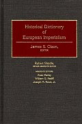 Historical Dictionary of European Imperialism