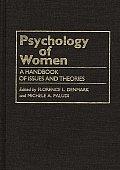 Psychology Of Women A Handbook Of Issues & T