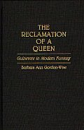 The Reclamation of a Queen: Guinevere in Modern Fantasy