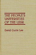 Contributions in Legal Studies #29: The People's Universities of the USSR