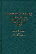 Women Working: Comparative Perspectives in Developing Areas