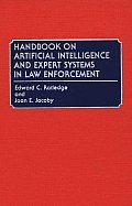 Handbook on Artificial Intelligence and Expert Systems in Law Enforcement