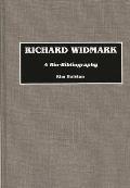 Richard Widmark: A Bio-Bibliography