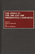The Media in the 1984 and 1988 Presidential Campaigns