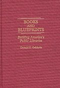 Books and Blueprints: Building America's Public Libraries