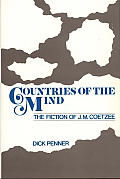 Countries of the Mind: The Fiction of J. M. Coetzee