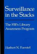 Surveillance in the Stacks: The FBI's Library Awareness Program Cover