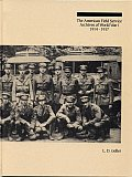 The American Field Service Archives of World War I, 1914-1917