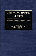 Emerging Human Rights: The African Political Economy Context