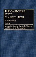 Bibliographies and Indexes in Law and Political Science, #11: The California State Constitution: A Reference Guide