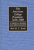 Discographies #10: The American College President, 1636-1989: A Critical Review and Bibliography